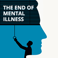 End of Mental Illness